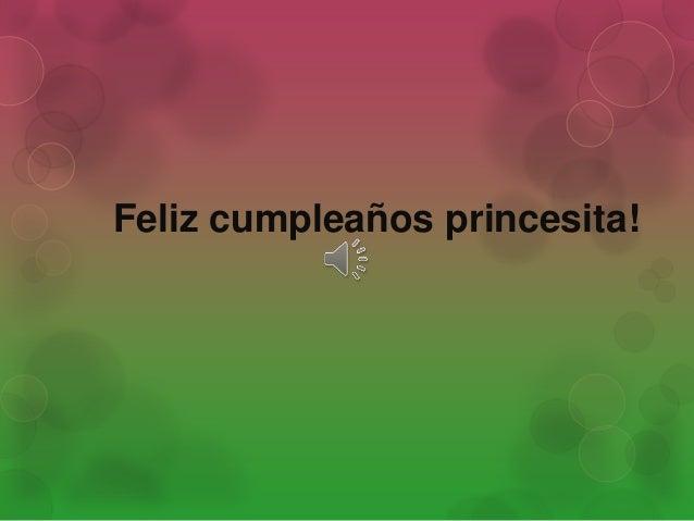 Feliz cumpleaños princesita!