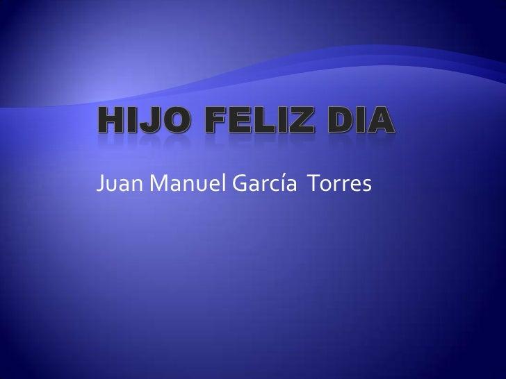 Feliz Cumple Juan
