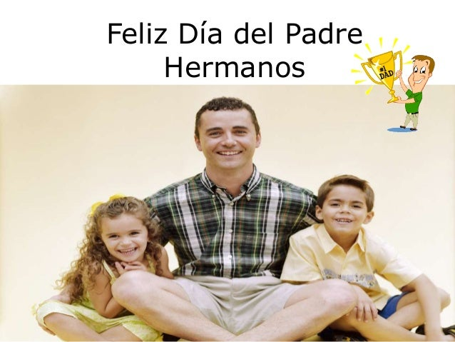 feliz dia del padre 2017 - photo #32