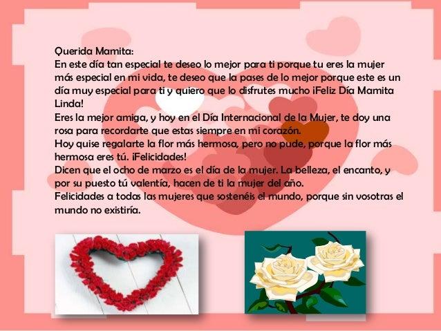 2793d47ce Querida Mamita En este día tan especial te deseo lo mejor para ti porque tu  ...