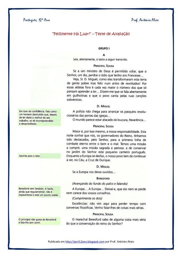 """Publicado em http://port12ano.blogspot.com por Prof. António Alves Português, 12º Ano Prof. António Alves """"Felizmente Há L..."""