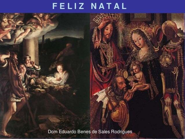 FELIZ NATAL  Dom Eduardo Benes de Sales Rodrigues