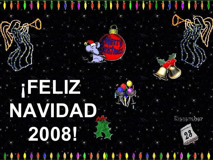 ¡FELIZ  NAVIDAD  2008!