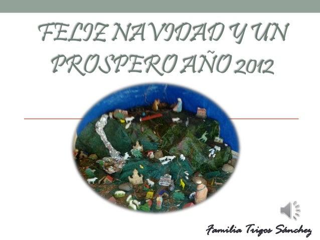 FELIZNAVIDADYUN PROSPEROAÑO2012 Familia Trigos Sánchez