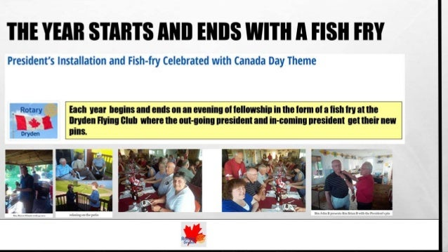 Fellowship Opportunities: Rotary Club of Dryden (ON, Canada) Slide 2