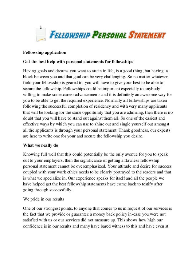 help fellowship personal statements fellowship application get the best help personal statements for fellowships having goals and dreams you