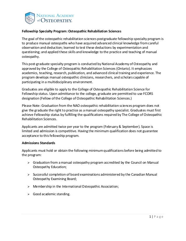 Fellowship Specialty Program: Osteopathic Rehabiliation SciencesThe goal of the osteopathic rehabilitation sciences postgr...