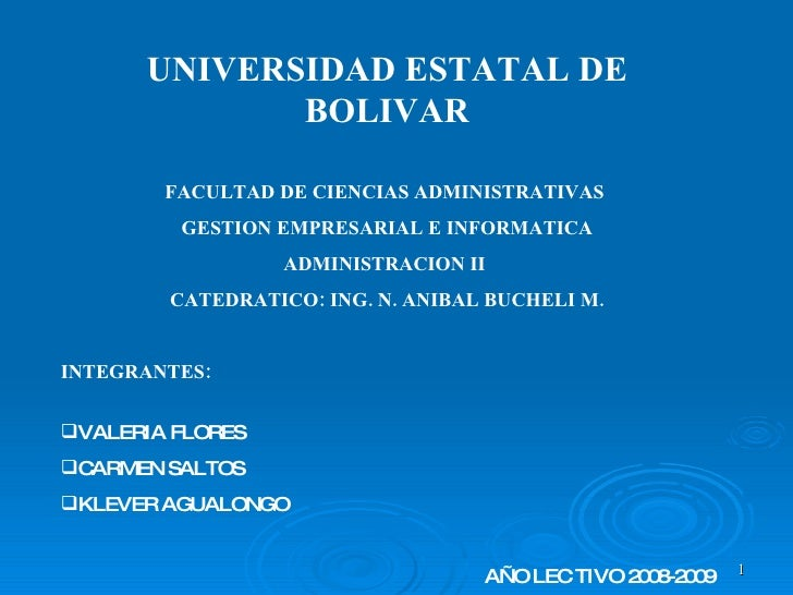 UNIVERSIDAD ESTATAL DE              BOLIVAR          FACULTAD DE CIENCIAS ADMINISTRATIVAS          GESTION EMPRESARIAL E I...