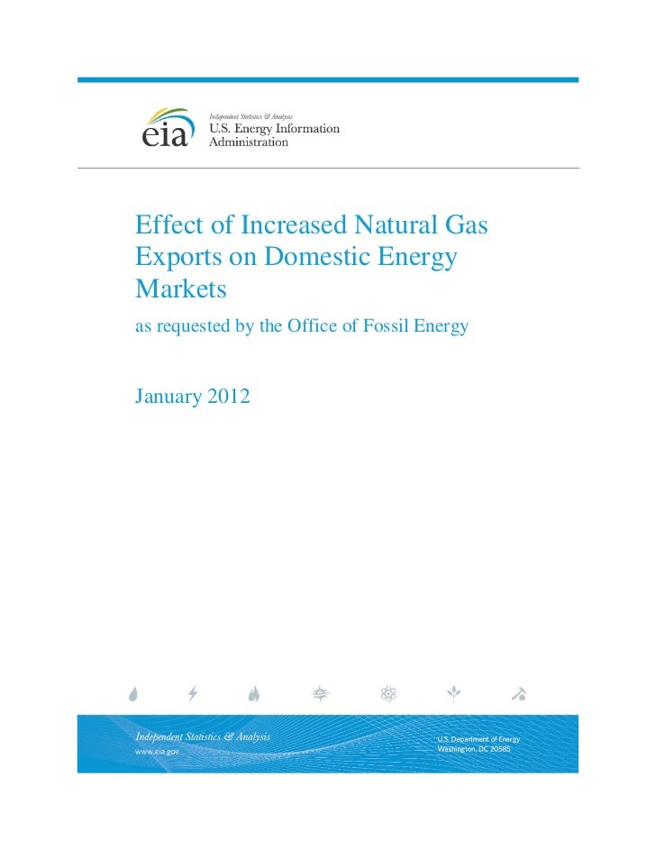 Effect of Increased Natural GasExports on Domestic EnergyMarketsas requested by the Office of Fossil EnergyJanuary 2012