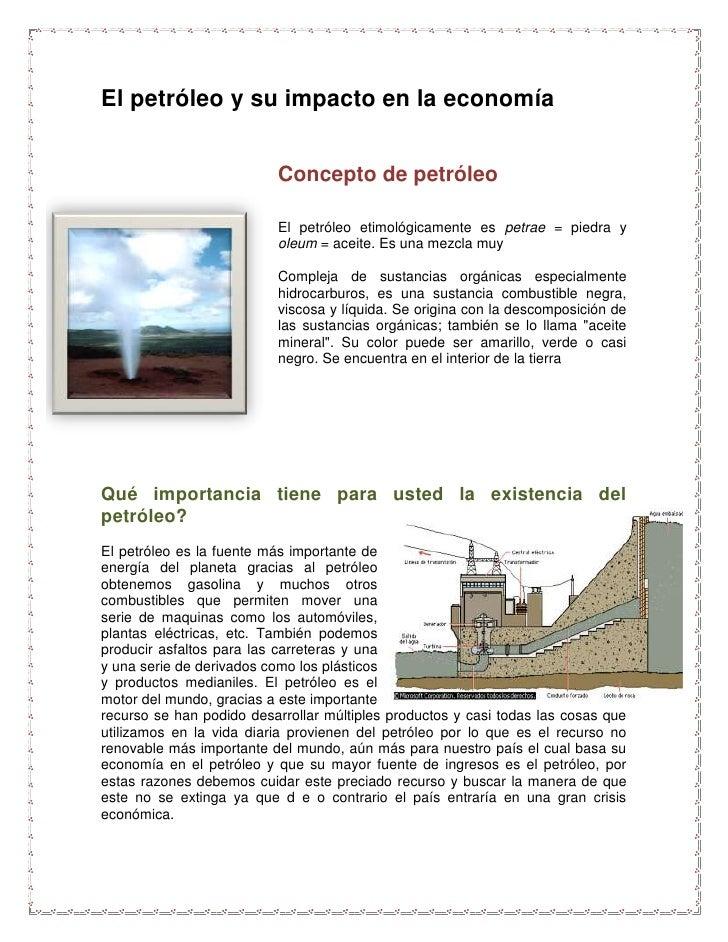 El petróleo y su impacto en la economía<br />Concepto de petróleo<br />-454660179070<br />El petróleo etimológicamente es ...