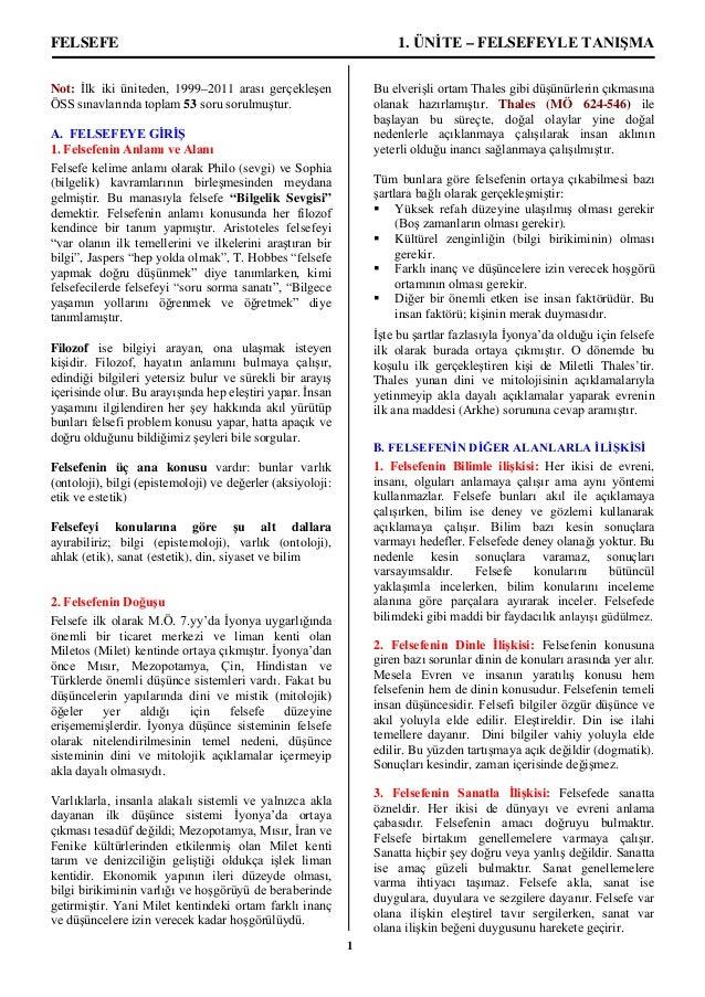 1FELSEFE 1. ÜNİTE – FELSEFEYLE TANIŞMANot: İlk iki üniteden, 1999–2011 arası gerçekleşenÖSS sınavlarında toplam 53 soru so...
