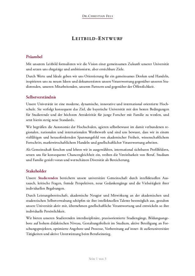 DR.CHRISTIAN FELS Seite 1 von 3 LEITBILD-ENTWURF Präambel Mit unserem Leitbild formulieren wir die Vision einer gemeinsame...
