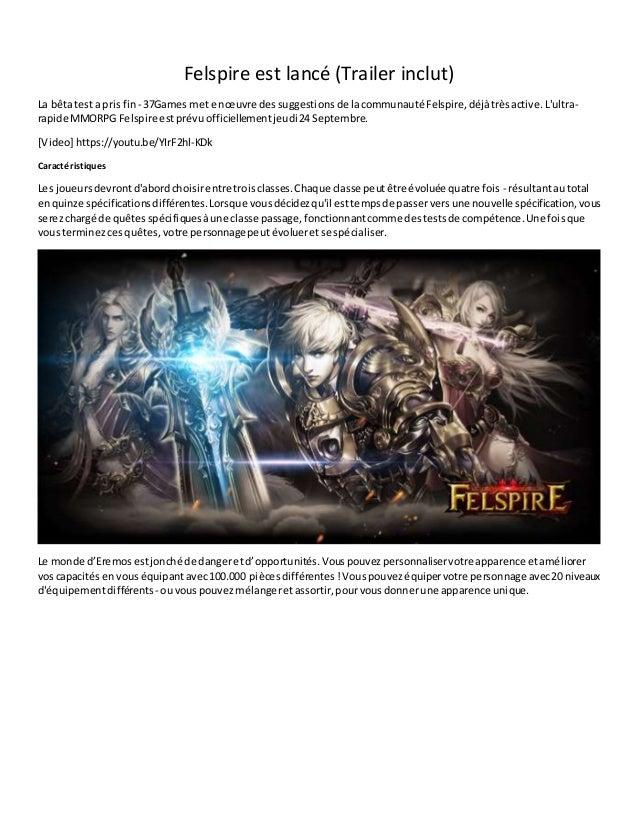Felspire est lancé (Trailer inclut) La bêtatesta pris fin - 37Games met enœuvre dessuggestions de lacommunauté Felspire,dé...