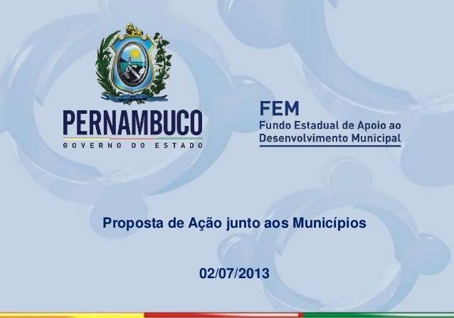 Proposta de Ação junto aos Municípios 02/07/2013