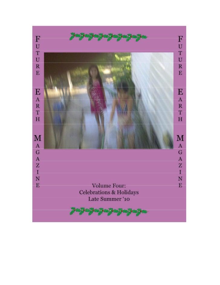 Future Earth Magazine                         Volume Four:                    Celebrations & Holidays                     ...