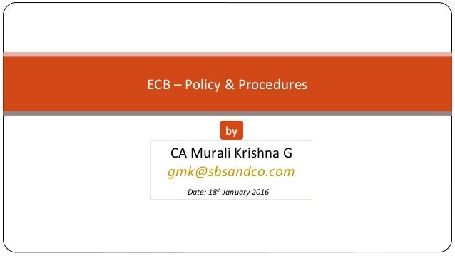 Fema ecb policy procedures by ca murali krishna hyd for D murali krishna ias