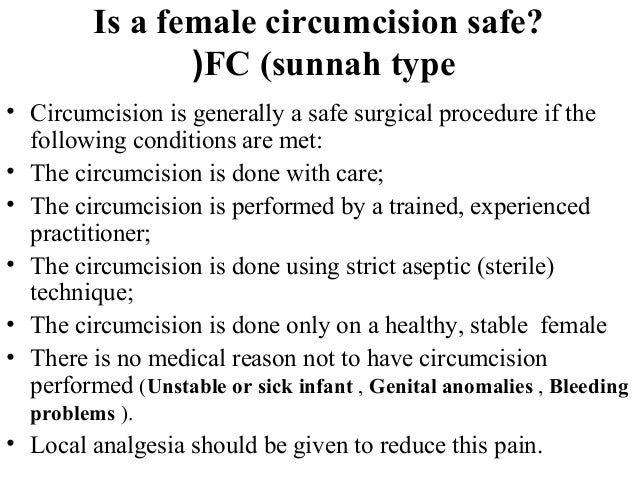 no female circumcision Classification of female genital mutilation female genital mutilation has no known health benefits on the contrary, it is known to be harmful to girls and women in.