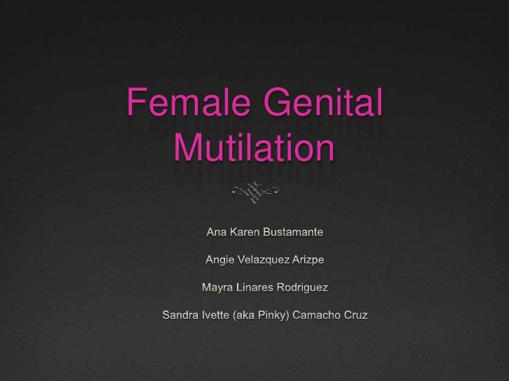 mutilation of the female genitalia essay Free essay: female genitalia mutilation picture this, a young innocent girl, between the age of eight and twelve, running around, playing, and having a good.