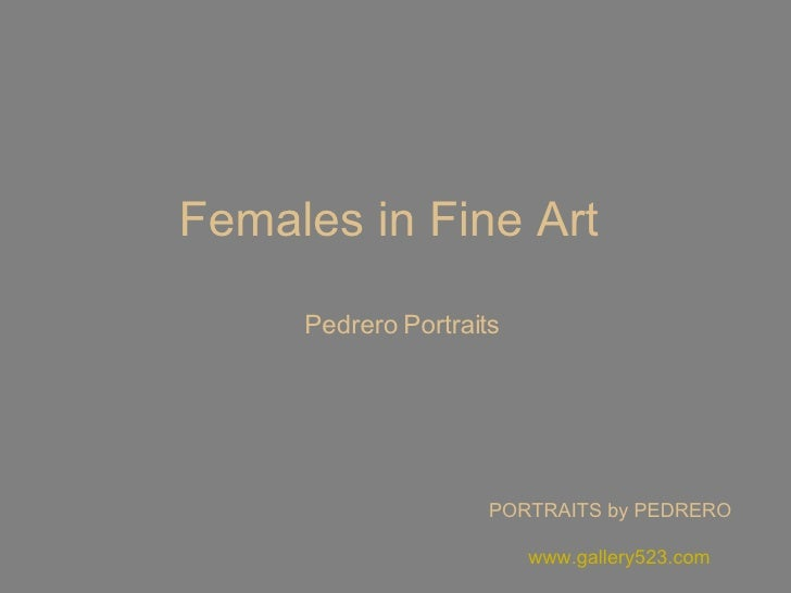 Females in Fine Art  Pedrero Portraits