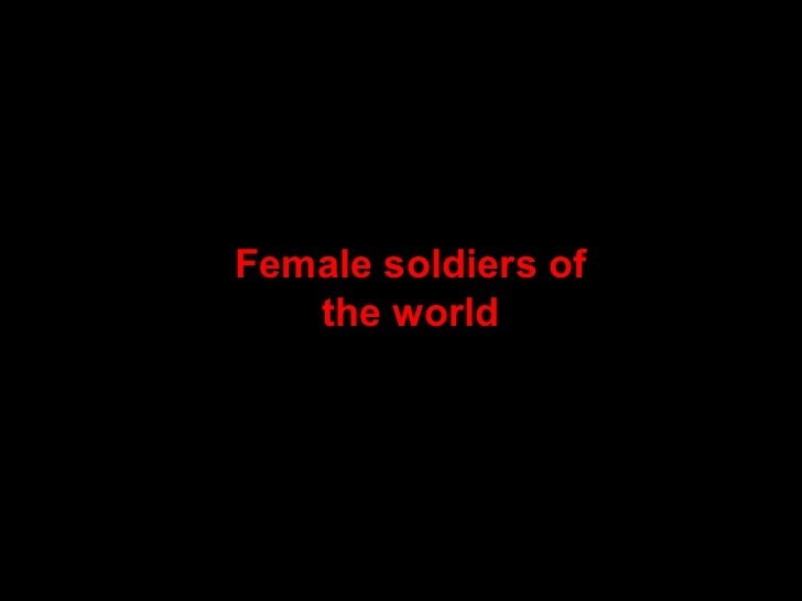 Female soldiers of the world