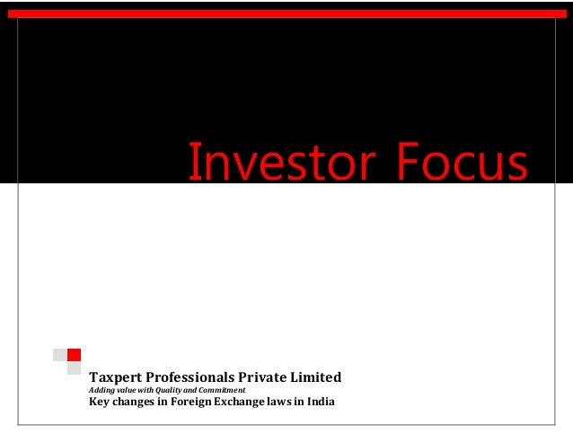 Taxpert Professionals Private Limited Adding value with Quality and Commitment Key changes in Foreign Exchange laws in Ind...