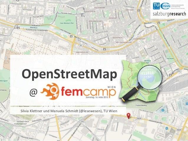 OpenStreetMapOpenStreetMap        @Manuela Schmidt, Silvia Klettner (TU Wien)Renate Steinmann, Elisabeth Häusler (Salzburg...