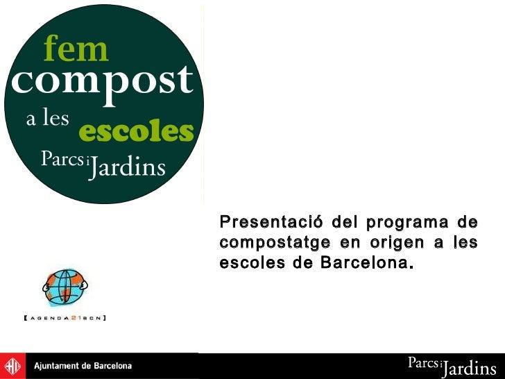 Presentació del programa de compostatge en origen a les escoles de Barcelona.
