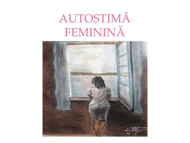 AUTOSTIMĂ  FEMININĂ