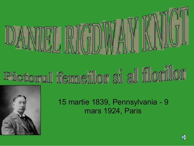 15 martie 1839, Pennsylvania - 9 mars 1924, Paris