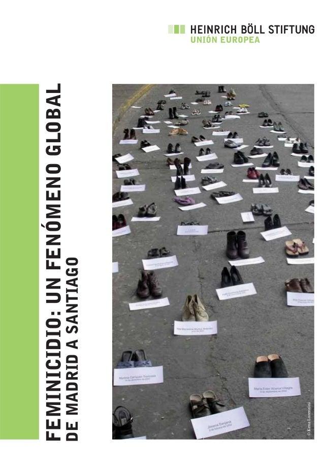 FEMINICIDIO:UNFENÓMENOGLOBALDEMADRIDASANTIAGO©KenaLorenzini