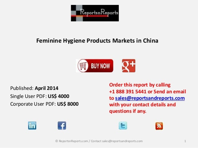 Feminine Hygiene Products Markets in China Order this report by calling +1 888 391 5441 or Send an email to sales@reportsa...