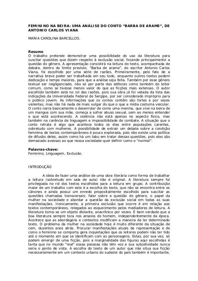 """FEMININO NA BEIRA: UMA ANÁLISE DO CONTO """"BARBA DE ARAME"""", DE ANTONIO CARLOS VIANA MARIA CAROLINA BARCELLOS.  Resumo O trab..."""