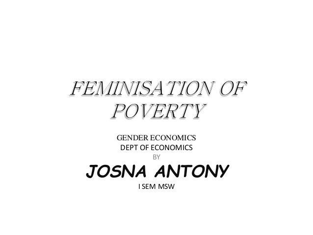 GENDER ECONOMICS DEPT OF ECONOMICS BY JOSNA ANTONY I SEM MSW