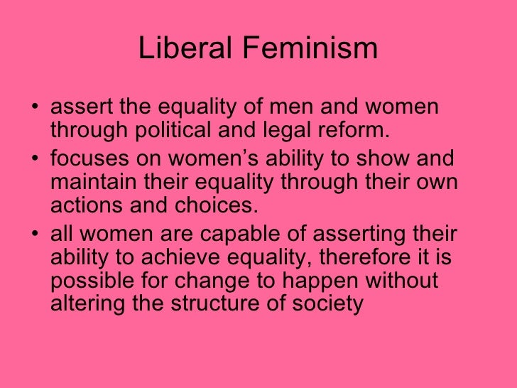 feminism types and definitions liberal If everyday feminism has been useful to you beware these 10 types of feminist men or liberal girls.