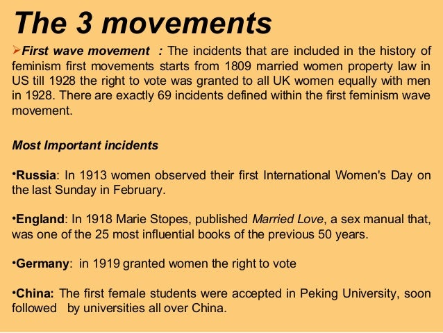 the three waves of feminism The three waves of feminism the constricted interpretation of the term 'feminism' is the idea of allocating an equal distribution of social, cultural and.