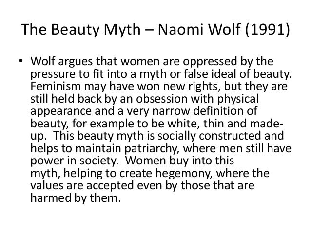 a literary analysis of the beauty myth by naomi wolf Free essay: analysis of the beauty myth by naomi wolf the beauty myth,  published by doubleday in new york city, hit the shelves in 1992 naomi wolf  wrote.