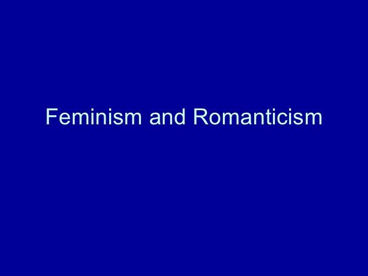 Feminism and Romanticism