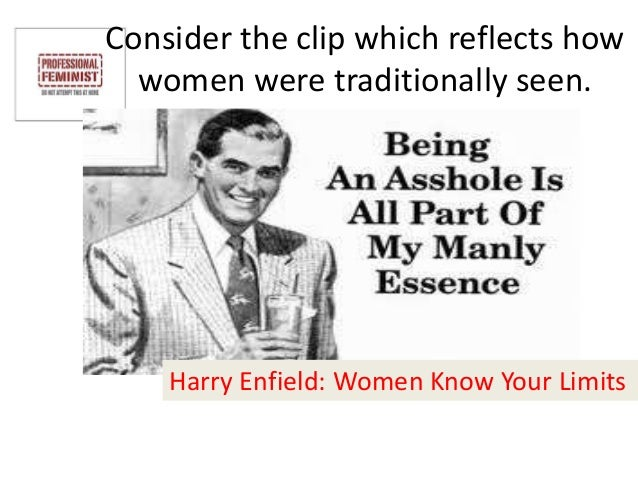 Harry enfield women know your limits