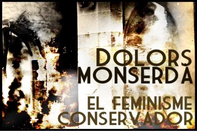 Feminismeconservador dolorsmonserda