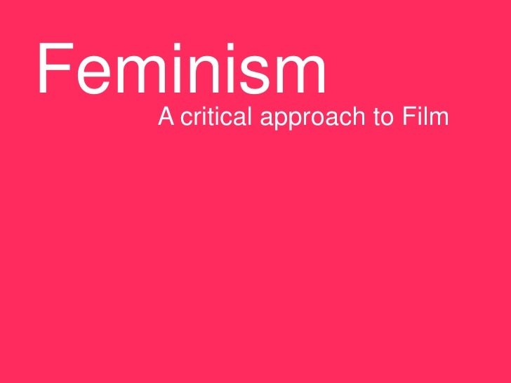 Feminism   A critical approach to Film