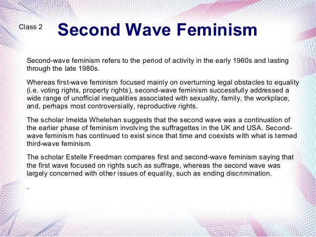the controversy and radicalism of the second wave of feminism Massive waves of tsunami essay examples  written around the time of second wave feminism,  the controversy and radicalism of the second wave of feminism.