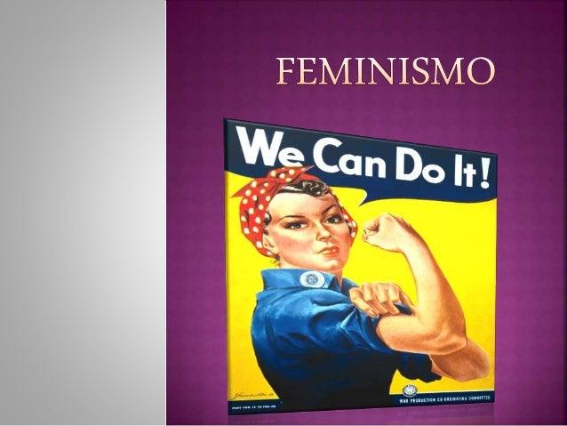 O feminismo é um movimento que tem origem no  ano de 1848, na convenção dos direitos da mulher em  Nova Iorque. Este movim...