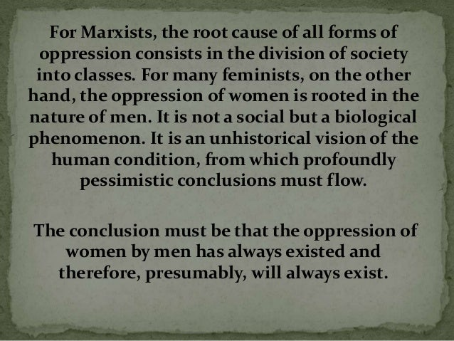 Women's oppression provides a conceptual model  for understanding all other forms of oppression  Refusing to reproduce i...