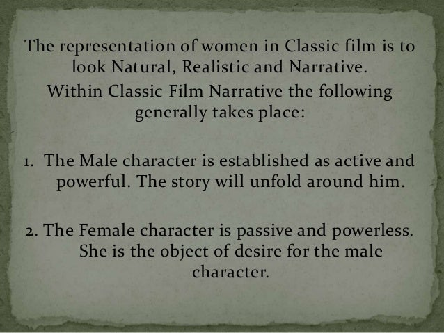 2) Narcissistic: visual pleasure derives from the spectators self-identification with the characters and environments. Hol...