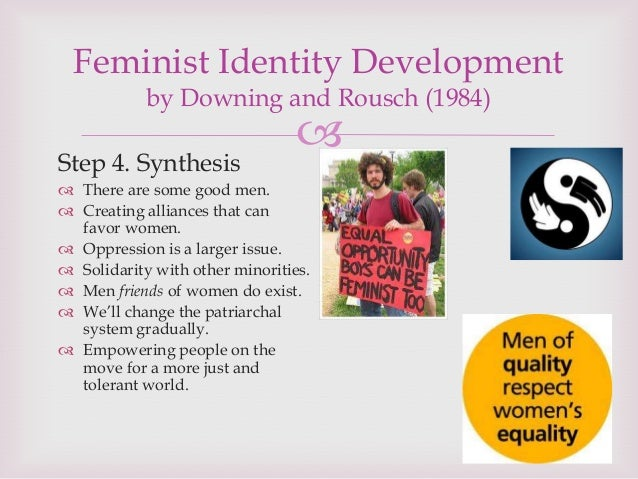 developing a feminism identity a fathers Development to graduate counseling students  constructed a version of the feminist identity development scale (fids) in 1991 similarly, parham and helms (1985.