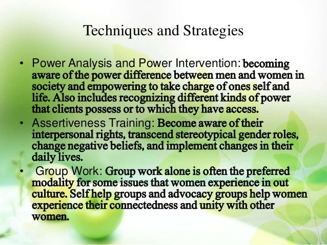"""the feminist therapy Feminist therapy does not simply study the """" other"""" in order to offer a neutral perspective on that experience rather, what is inherent in feminist therapy theory is the radical notion that silenced voices of marginalized people are considered to be the sources of the greatest wisdom."""