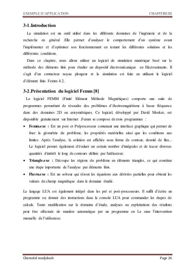 EXEMPLE D'APPLICATION CHAPITRE III Chemelel madjdoub Page 26 3-1.Introduction La simulation est un outil utilisé dans les ...