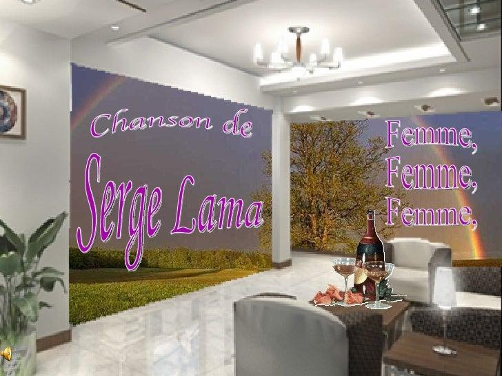 Femme, Femme, Femme, Chanson de Serge Lama