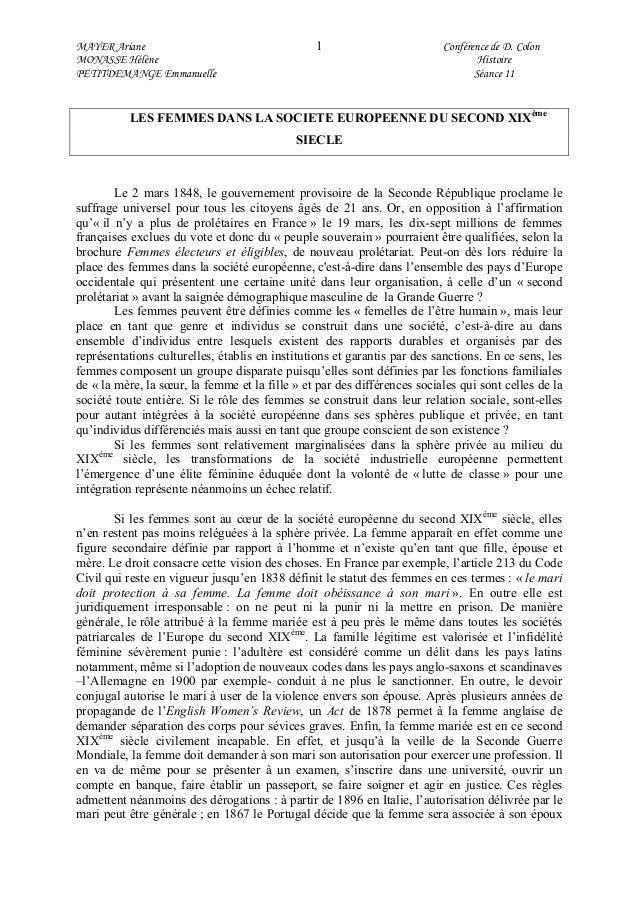 MAYER Ariane 1 Conférence de D. Colon MONASSE Hélène Histoire PETITDEMANGE Emmanuelle Séance 11 LES FEMMES DANS LA SOCIETE...