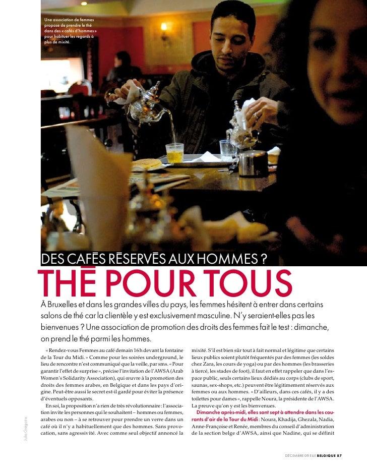 Une association de femmes                   propose de prendre le thé                   dans des « cafés d'hommes »       ...